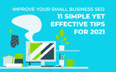 11 Simple Yet Effective Tips To Improve Your Small Business SEO